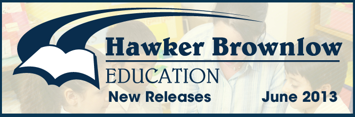 Hawker Brownlow Education New Releases for June 2013