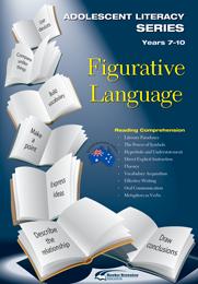 Adolescent Literacy Series: Figurative Language, Years 7-10