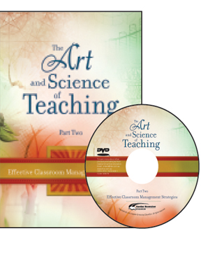 The Art & Science of Teaching Part 2: Classroom Management Strategies