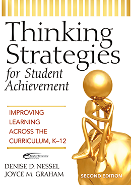Thinking Strategies for Student Achievement: Improving Learning Across the Curriculum