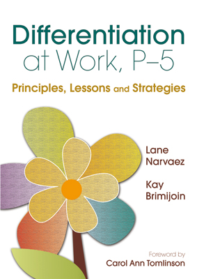 Differentiation at Work, P-5: Principles, Lessons and Strategies