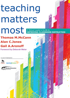 Teaching Matters Most: A School Leaders Guide to Improving Classroom Instruction