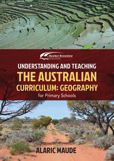 Understanding and Teaching Australian Geography Curriculum