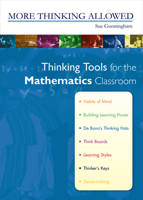 More Thinking Allowed: Thinking Tools for the Mathematics Classroom