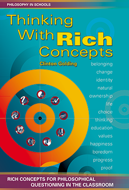 Thinking With Rich Concepts: Rich Concepts for Philosophical Questioning in the Classroom