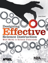 Designing Effective Science Instruction: What Works In Science Classrooms