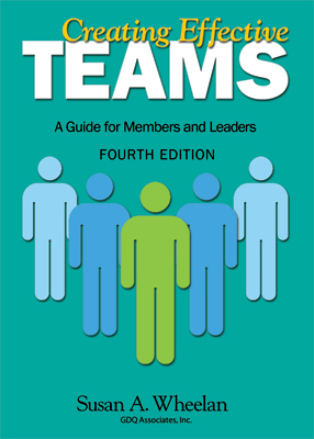 Creating Effective Teams: A Guide for Members and Leaders, 4th Edition