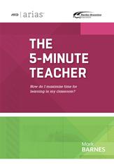 ASCD Arias Publication: The 5-Minute Teacher