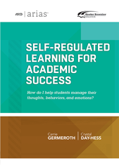 ASCD Arias Publication: Self-Regulated Learning for Academic Success
