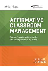 ASCD Arias Publication: Affirmative Classroom Management