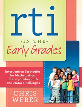 RTI in the Early Years: Intervention Strategies for Maths, Literacy, Behaviour and Fine-Motor Challenges