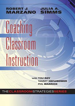 Coaching Classroom Instruction: The Classroom Strategies Series