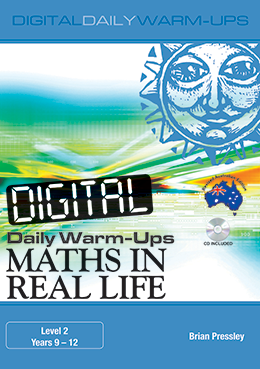 Digital Daily Warm-Ups: Maths in Real Life Years 9-12