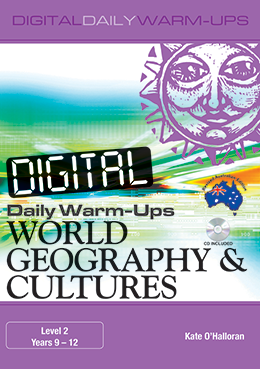 Digital Daily Warm-Ups: World Geography & Cultures Years 9-12