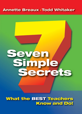 Seven Simple Secrets: What the BEST Teachers Know and Do!